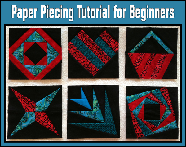 Paper Piecing Tutorial for Beginners