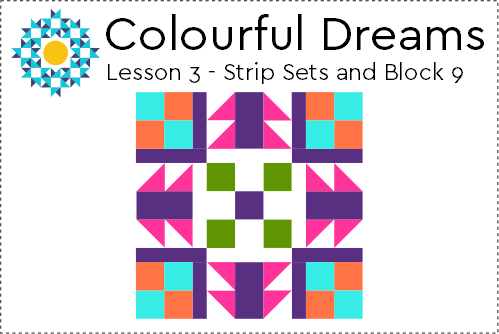 Lesson 3 - Strips Sets and Block 9
