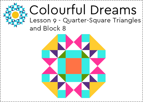Quarter-Square Triangles and Block 8