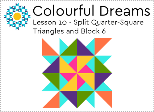 Split Quarter-Square Triangles and Block 6